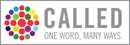 Called: One Word, Many Ways explores how to LISTEN for God's voice, DISCERN what you've heard, and RESPOND faithfully. Logo courtesy of Higher Education and Ministry.
