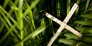 Palm branches and a cross are common symbols of Lent and Easter. Image courtesy The Upper Room.