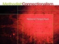 Methodist Connectionalism: Historical Perspectives by Russell E. Richey. United Methodist Board of Higher Education and Ministry (Dec. 2009)