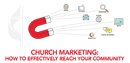 Start the journey to more effectively share your church's story and identity with the community through a comprehensive church marketing plan.