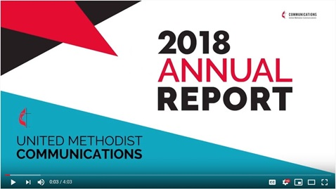 2018 Annual Report from United Methodist Communications