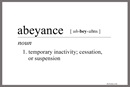 """The definition of abeyance as listed on dictionary.com. While the proposed """"Protocol of Reconciliation & Grace Through Separation"""" is not a done deal, negotiators are asking for a pause in certain church closings and complaints in the meantime. Graphic by Laurens Glass, UM News."""